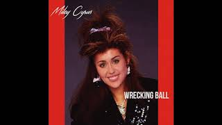 80s Remix: Miley Cyrus - Wrecking Ball (1987 Version)