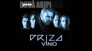 Priza - Doua Aripi [Vino Album]