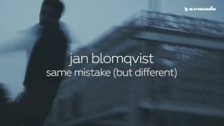 Jan Blomqvist   Same Mistake But Different