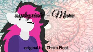 Asphyxiate - Flipaclip animation meme Ft.saturn Sweet owo,Amy The Fox :3, sweet br :3