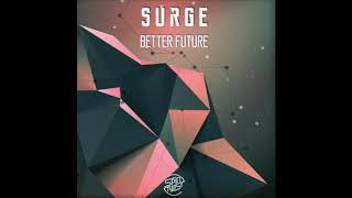 Official - Surge - Better Future (Spin Twist Records)