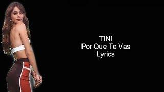 TINI - Por Que Te Vas   Lyrics