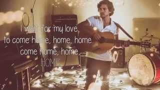 Jack Savoretti - Home (Lyrics)