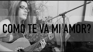 Cómo te va mi amor / COVER / Griss Romero