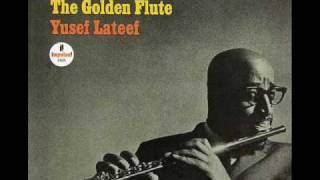 Yusef Lateef - The Golden Flute width=