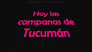 Las campanas de tucumán con letra. Tamara Castro