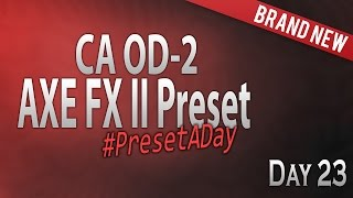 #PresetADay - CA OD-2 Day 23 (April 2016)