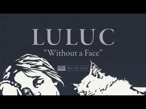 luluc-without-a-face-sub-pop