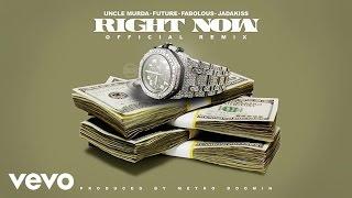 Uncle Murda - Right Now (Remix) (Audio) ft. Future, Fabolous, Jadakiss