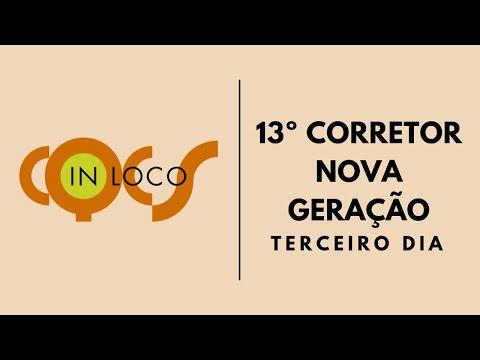 Imagem post: 3º dia: 13º Corretor Nova Geração