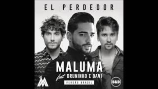 Maluma – El Perdedor Feat. (Bruninho e Davi)