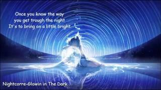 Nightcore -Glowing in the Dark