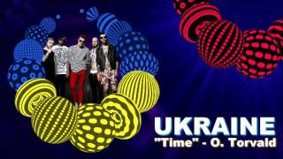 O. Torvald - Time (Ukraine) 2017 Eurovision Song Contest