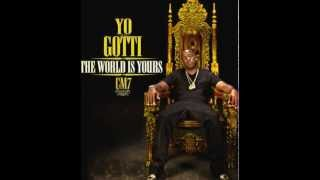 Yo Gotti - Fuck your Bestfriend (CM7: The World Is Yours Mixtape)
