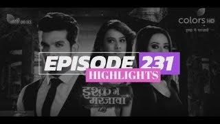 Ishq Mein Marjawan - 10th August 2018 - इश्क़ में मरजावाँ - Full Episode 231