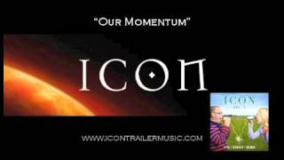"ICON Trailer Music - ""Our Momentum"" Video"