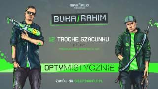 Buka & Rahim - 12 Trochę szacunku ft. K2 (OPTYMISTYCZNIE) prod. Vixen
