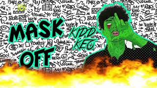 Kidd Keo -Mask Off-
