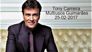 Tony Carreira no Multiusos de Guimarães [25-02-2017] 6/7