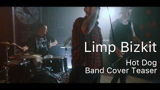Limp Bizkit - Hot Dog (Band Cover Teaser)