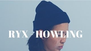 ry x - howling // cover