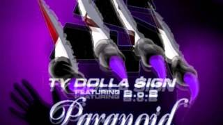 TY DOLLA SIGN feat B.O.B Paranoid Sauvage Mix