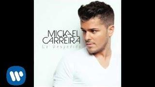 """Mickael Carreira - """"La Despedida"""" (Audio Oficial)"""