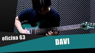 Oficina G3 - Davi (Cover By Vinicius E. Souza)