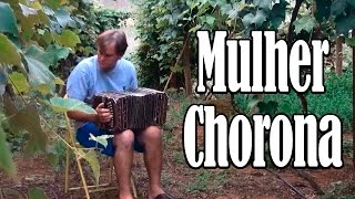 Mulher Chorona (Teodoro & Sampaio) - por Teodoro Barth na Concertina