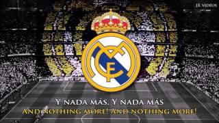 New Anthem of Real Madrid (ES/EN lyrics) - Nuevo Himno del Real Madrid