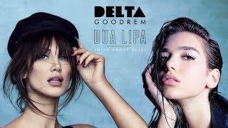Delta Goodrem vs. Dua Lipa - Think About Rules