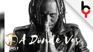 Young F - A Donde Vas | Audio