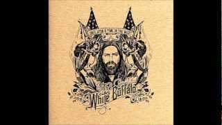 The White Buffalo - Ballad of a Dead Man (Lyrics)