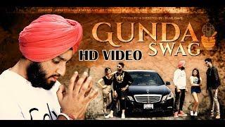 Gunda Swag (Full Song) Haneet Singh Khalsa HSK    Latest Punjabi Songs 2018 width=