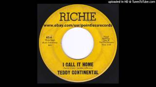 "Teddy Continental - I Call It Home - Ritchie - 1965 Soul R&B 7"" 45RPM Single Wilmington DE"