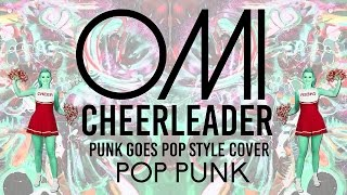 "Omi - Cheerleader [Band: My Dreams] (Punk Goes Pop Style) ""Pop Punk Cover"""