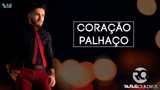 Coração Palhaço - Rafael Quadros