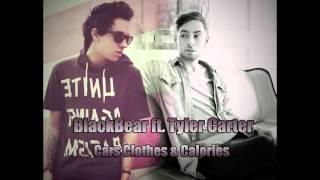 Blackbear ft. Tyler Carter - Cars & Clothes & Calories