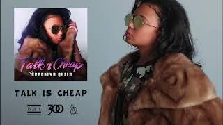 """Brooklyn Queen """"Talk Is Cheap"""" [Audio]"""