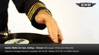 Italian Mafia DJ feat. Anthya - Dream (Giuseppe Ottaviani Rework)
