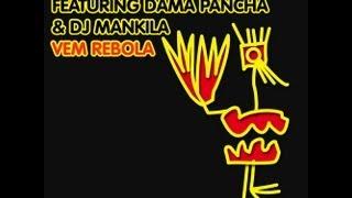 DJ Gregory & Gregor Salto featuring Dama Pancha & DJ Mankila - Vem Rebola - YS Main Mix