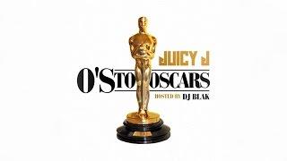 Juicy J - Up ft. Wiz Khalifa & Project Pat (Os To Oscars)