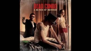 B Leza - Dead Combo