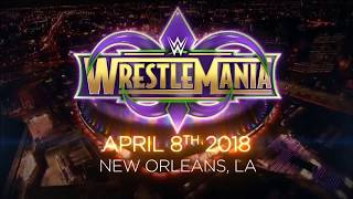 Wwe Wrestlemania 34 Official Theme Song ''Let It Roll''