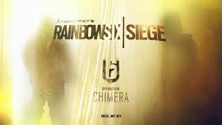 Rainbow Six Siege Operation Chimera - MAIN MENU Theme