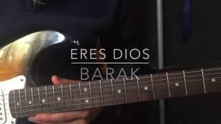 Eres Dios - Barak Feat. Tercer Cielo | Tutorial Guitarra