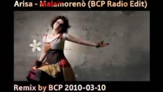 Arisa - Malamorenò (BCP Radio Edit)