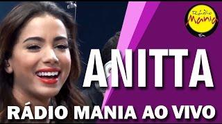 🔴 Radio Mania - Anitta - Vai e Volta