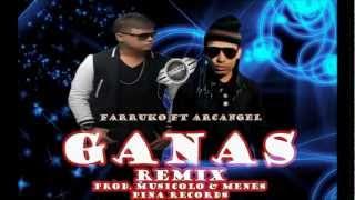 Ganas (Oficial Remix) - Farruko Ft Arcangel - REGGAETON 2013