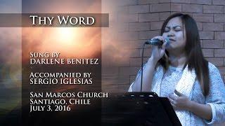 Thy Word - Sung by Darlene at San Marcos Church